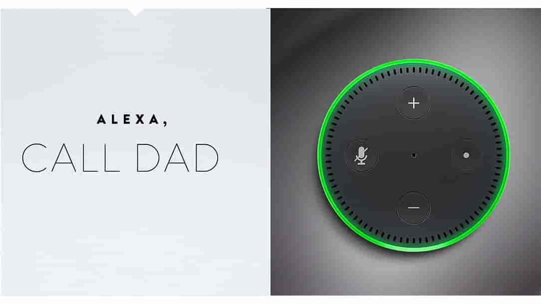 Alexa, call Dad