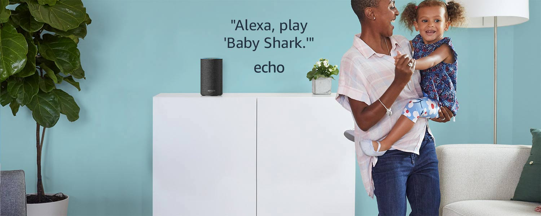 Alexa, play Baby Shark | Echo