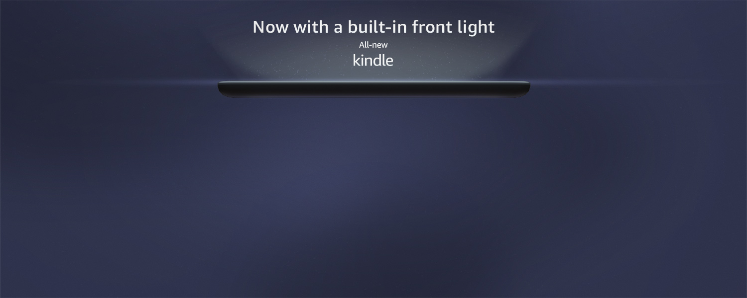 Now with a built in front-light. All-new Kindle.