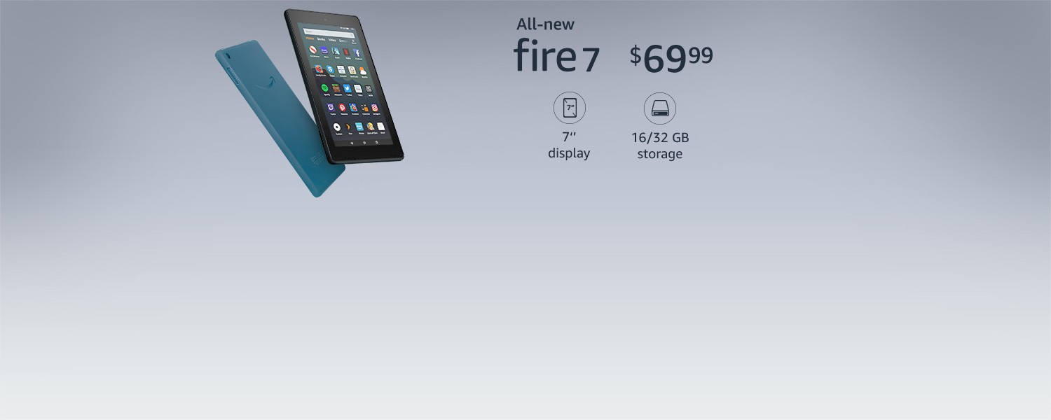 Fire 7 | 7-inch display | 16 or 32 GB storage