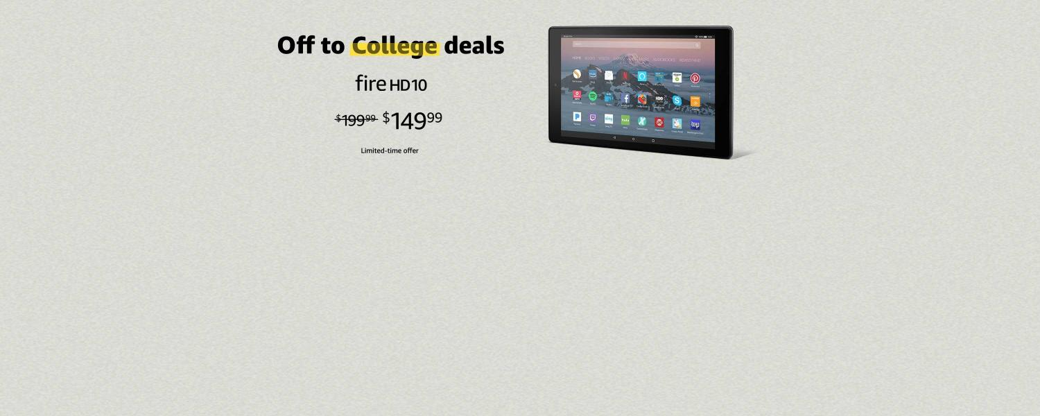 Off to College deals | Fire HD 10 | $149.99 | Limited-time offer