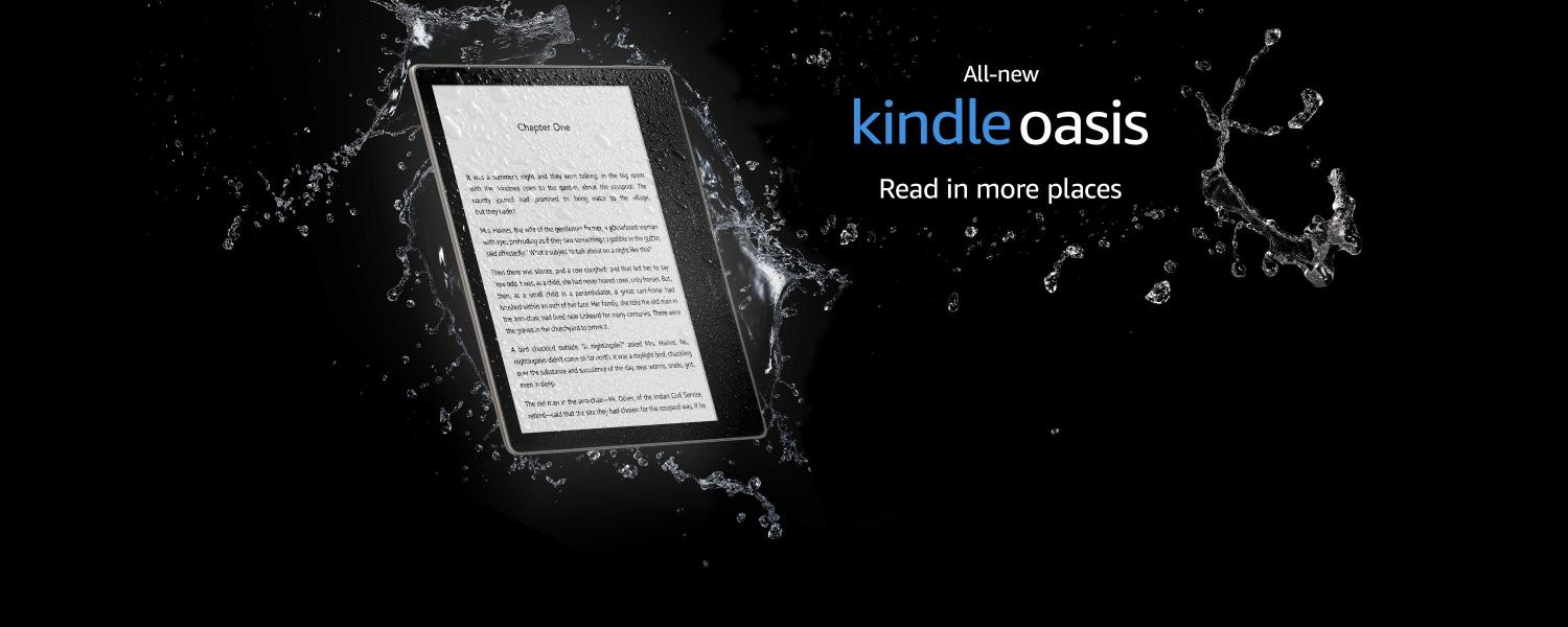 All-new kindle oasis Read in more places