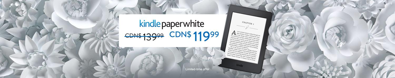 CDN$ 20 off Kindle Paperwhite. Only CDN$ 119.99.