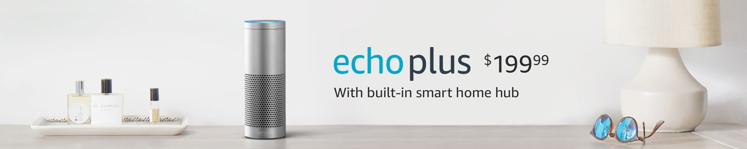 Echo Plus with built-in smart home hub. | CDN$ 169.99