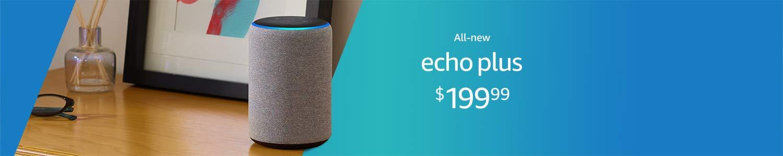 All-new Echo Plus | $199.99