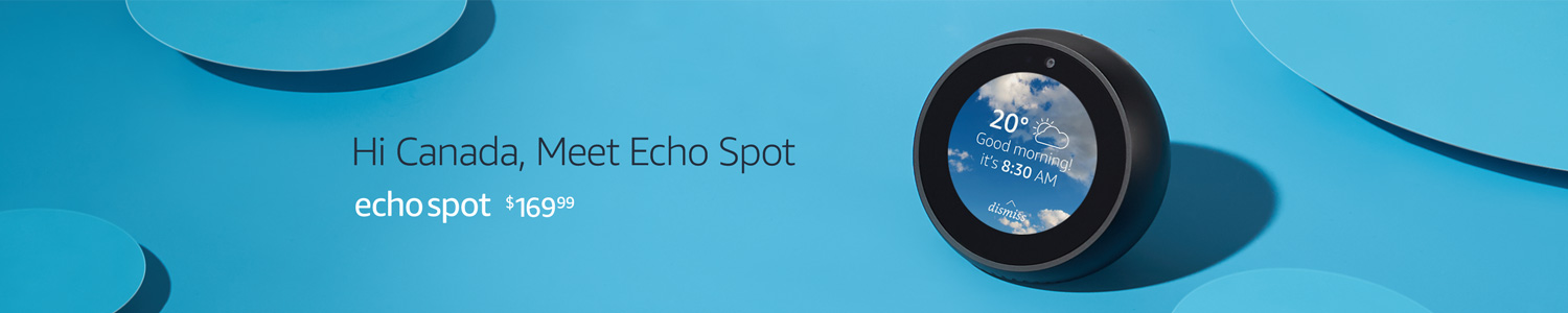 Echo Spot - Designed for any room - $169.99