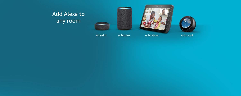 Add Alexa to any room | Echo Dot | Echo Plus | Echo Show | Show Spot