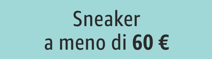 Sneaker  a meno di 60 €