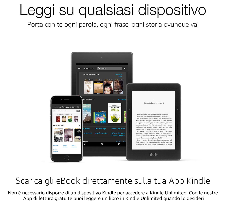 Scarica gli eBook direttamente sulla tua App Kindle. Non è necessatio disporre di un dispositivo Kindle per accedere a Kindle Unlimited. Con le nostre App di lettura gratuite puoi leggere un libro in Kindle Unlimited quando lo desideri.