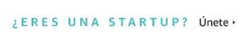 ¿Eres una Startup?