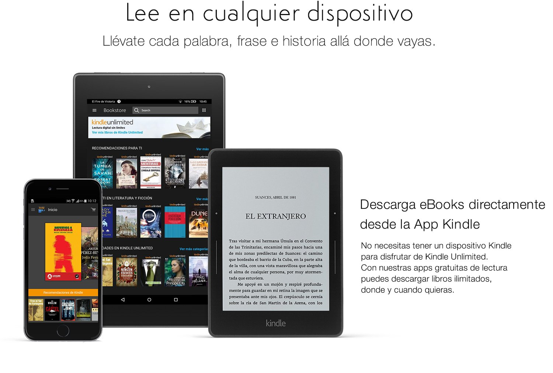 Descarga eBooks directamente desde la App Kindle. No necesitas tener un dispositivo Kindle para disfrutar de Kindle Unlimited. Con nuestras apps gratuitas de lectura puedes descargar libros ilimitados, donde y cuando quieras.