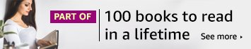 PART OF - 100 books to read in a lifetime