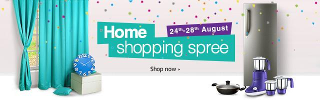 Home Shopping Spree: 24th to 28th August