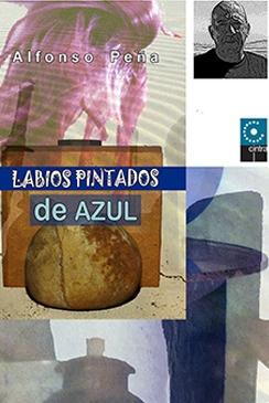 Lábios Pintados de Azul - Alfonso Peña