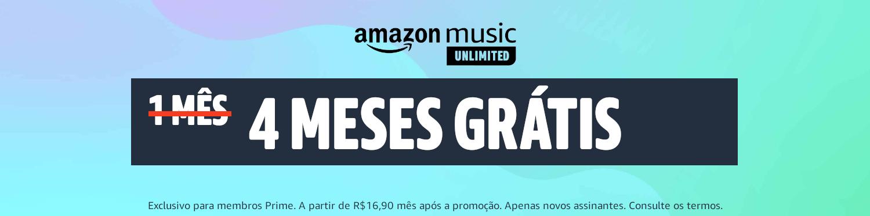 Amazon Music Unlimited | 4 meses grátis para membros Prime