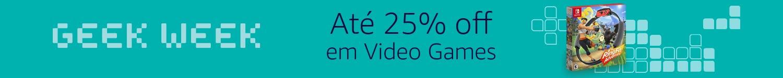 Até 25% off em Video Games