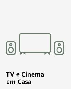 TV, Áudio e Cinema em Casa