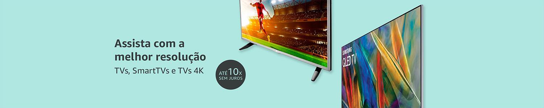 TVs, SmartTVs e TVs 4K