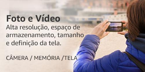 Foto e Vídeo | Alta resolução, espaço de armazenamento