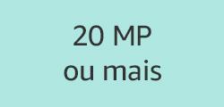 20 MP ou mais