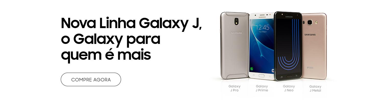 Nova Linha Galaxy J, o Galaxy para quem é mais