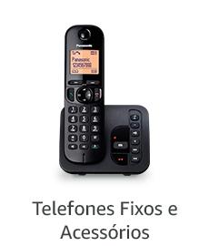 Telefones Fixos e Acessórios