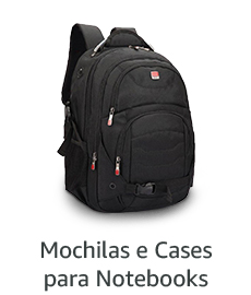 Mochilas e Cases para Notebooks