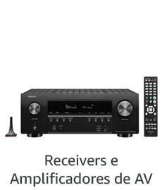 Recievers e Amplificadores de AV