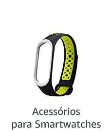 Acessórios para Smartwatches