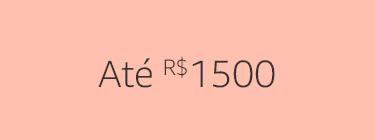Até R$1500