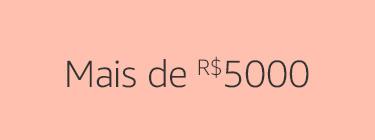 Mais de R$5000