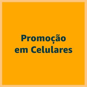 Promoção em celulares