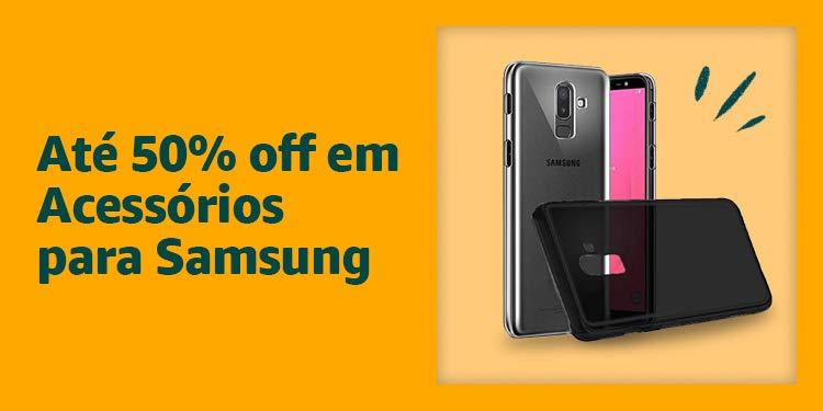 Até 50% off em Acessórios para Samsung