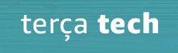 Terça Tech