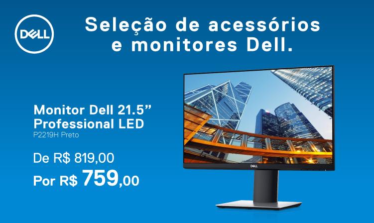 """Monitor Dell 21.5"""" por 759,00 reais"""