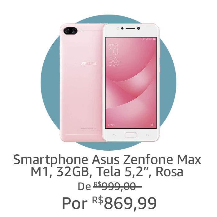 Smartphone ASUS | Por R$ 869,90