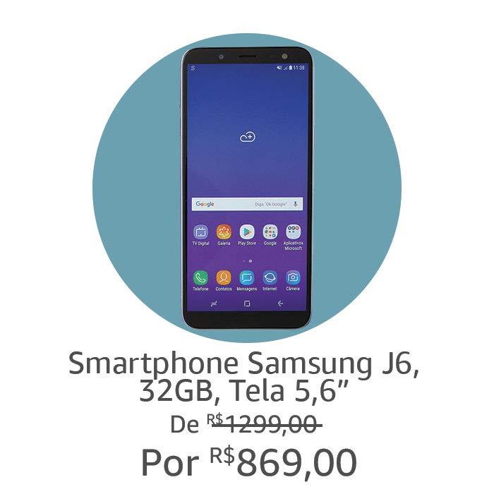 Samsung J6 | Por R$ 869,00