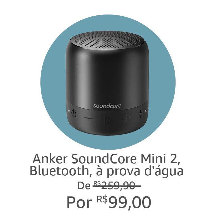 Anker Soundcore Mini 2 | Por R$99,00