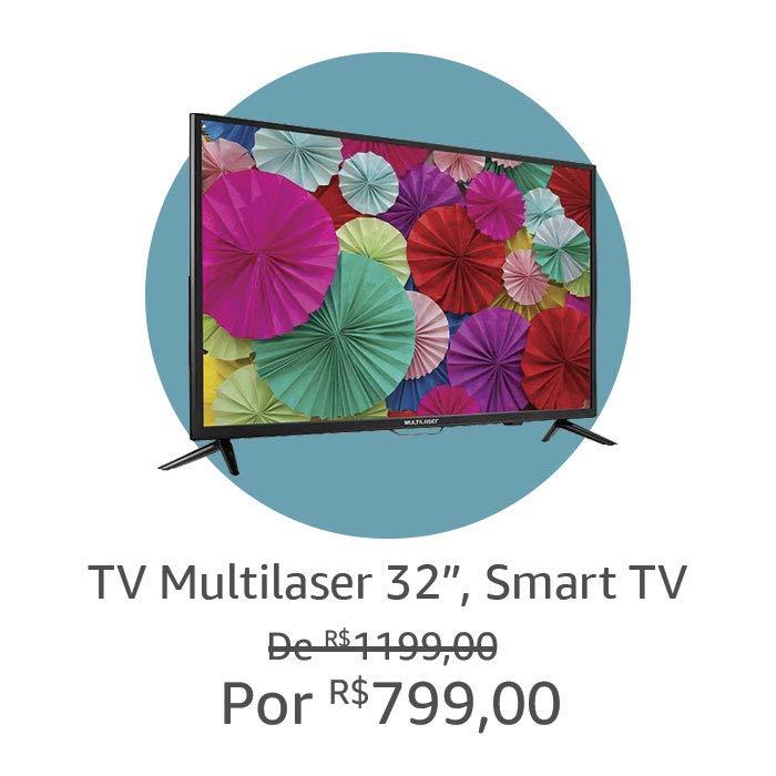 """TV Multilaser 32"""", Smart TV"""