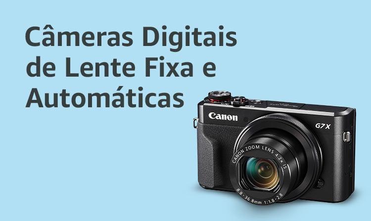 Câmeras Digitais de Lente Fixa e Automáticas