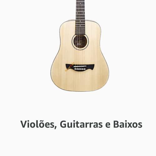 Violões, Guitarra e Baixos