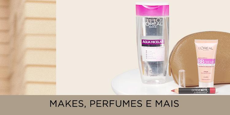 Makes, perfumes e mais