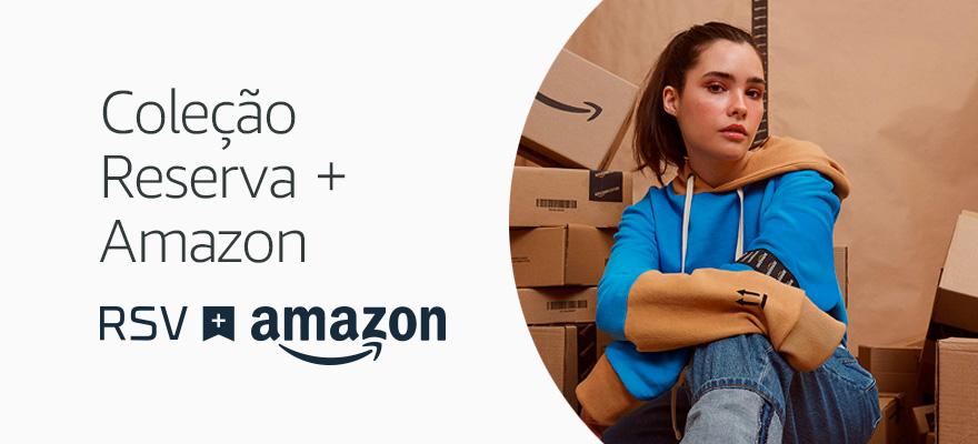 Coleção Amazon e Reserva. 5 produtos por tempo ilimitado.