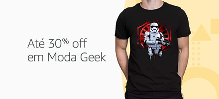Até 30% off em Moda Geek