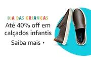 40% off em calçados infantis.