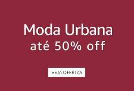 Até 50% off em Moda Urbana