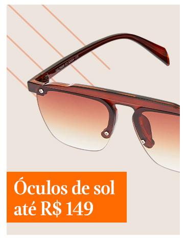 Óculos de Sol até R$149