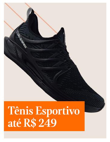 Tênis Esportivo até R$249