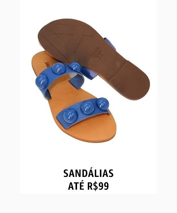 Sandálias até R$99