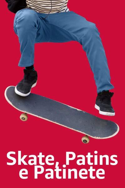Skate, Patins e Patinete